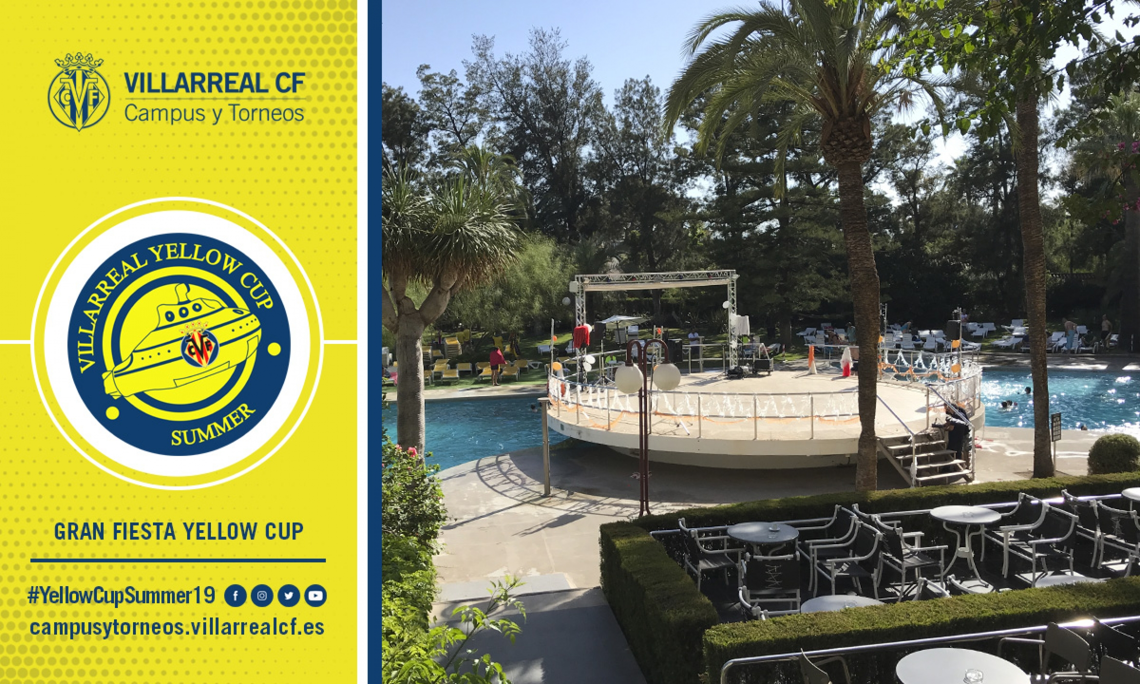 GRAN FIESTA DE LA YELLOW CUP SUMMER
